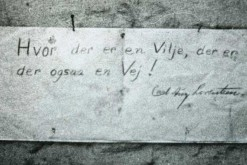 """Where there is a will there is a way."" The message left behind by Lorentzen when he busted out of jail during Christmas 1949 (photo: Politimuseet)"